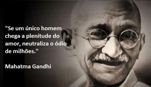Mahatma Gandhi Sobre Neutralizar O ódio Dilberto Rosa